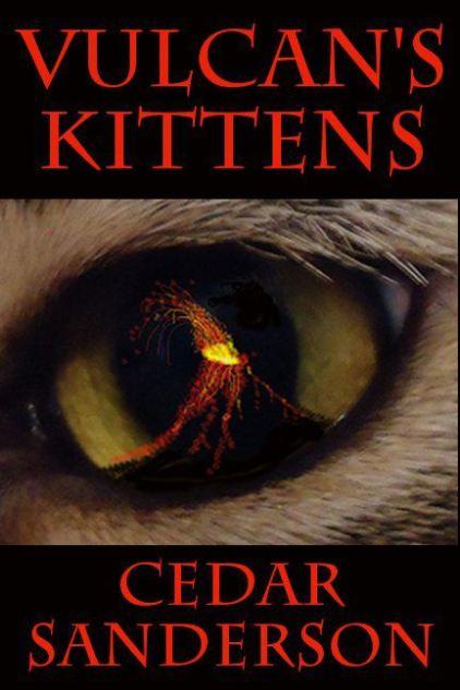 Cedar Sanderson Vulcan's Kittens