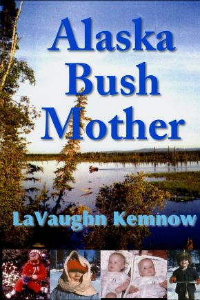 Alaska Bush Mother Art
