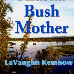 Alaska Bush MotherArt
